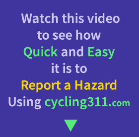 Use cycling 311 to report road hazards